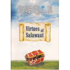 VIRTUES OF SALAWAAT