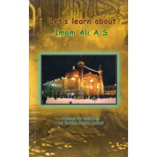 LET'S LEARN ABOUT THE IMAM ALI (A.S)