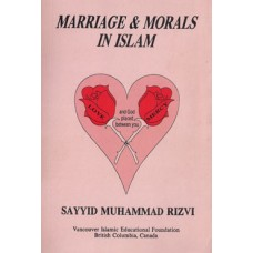 MARRIAGE & MORALS IN ISLAM