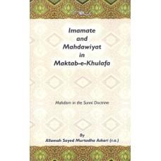 IMAMATE AND MAHDAWIYAT IN MAKTAB-E-KHULAFA