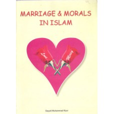 MARRIAGE &MORALS IN ISLAM