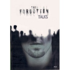 THE FORGOTTEN TALKS