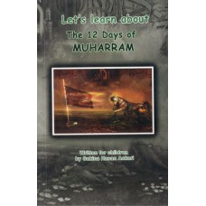 LET'S LEARN ABOUT THE 12 DAYS OF MUHARRAM