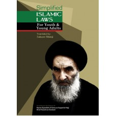 SIMPLIFIED ISLAMIC LAWS - FOR YOUTH & YOUNG ADULTS